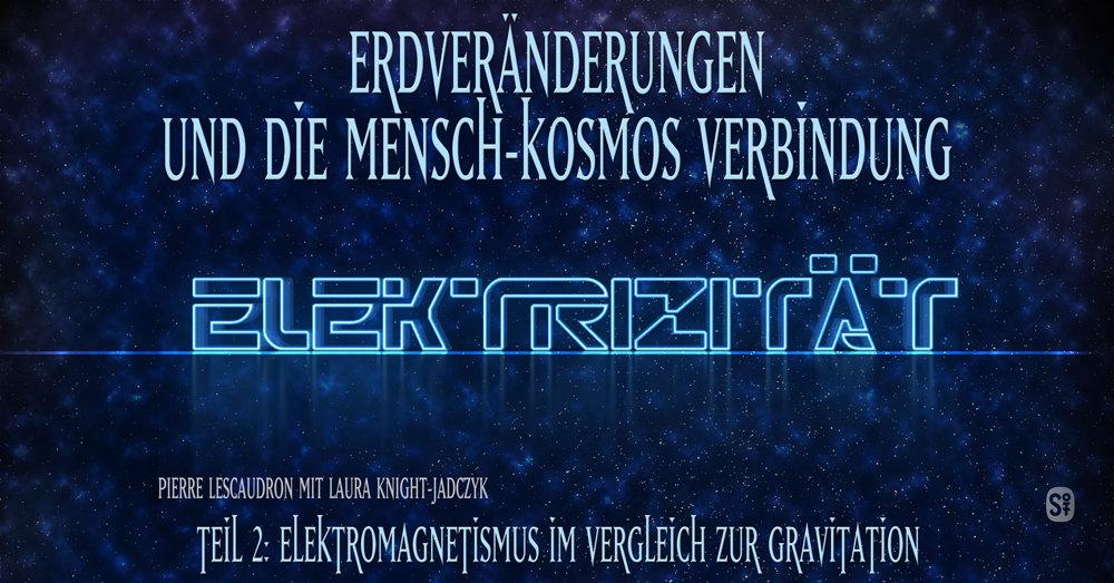 article Das Elektrische Universum Teil Das Mainstream Universum vs das Elektrische Universum