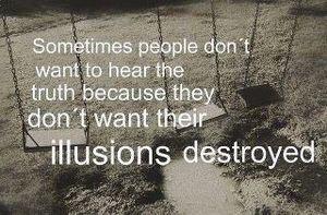 Zitat Wahrheit-Illusionen