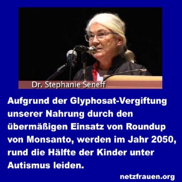 Danke Monsanto 2050 Werden Die Halfte Der Kinder Unter Autismus