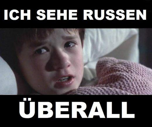 Ich sehe Russen Überall